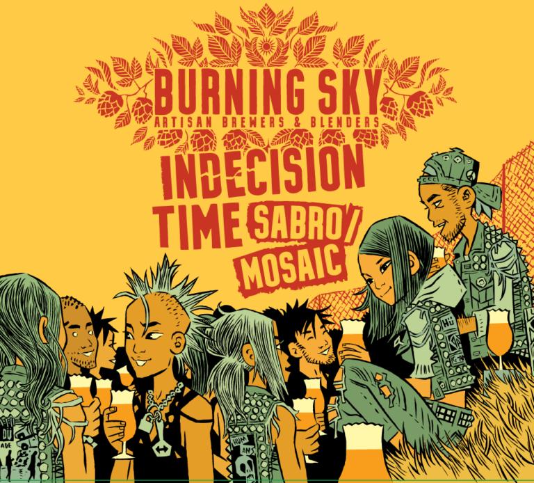 Indecision Time Sabro/Mosaic